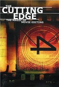 The Cutting Edge: The Magic of Movie Editing (2004) 1080p Poster
