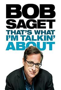 Bob Saget: That's What I'm Talking About (2013) 1080p Poster