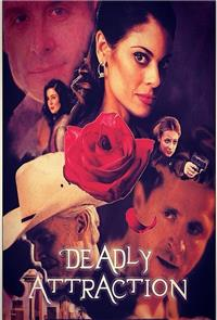 Deadly Attraction (2017) 1080p Poster