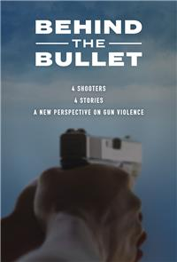 Behind the Bullet (2019) 1080p Poster