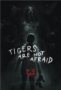 Tigers Are Not Afraid (2017) 1080p Poster