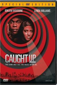 Caught Up (1998) 1080p Poster