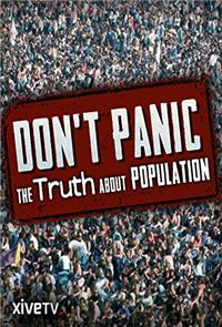 Don't Panic: The Truth About Population (2013) 1080p Poster