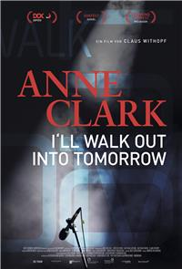 Anne Clark: I'll Walk Out Into Tomorrow (2018) Poster
