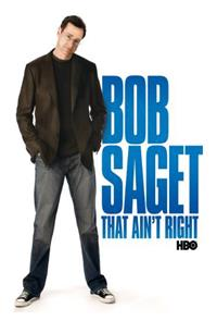 Bob Saget: That Ain't Right (2007) 1080p Poster