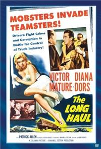 The Long Haul (1957) Poster