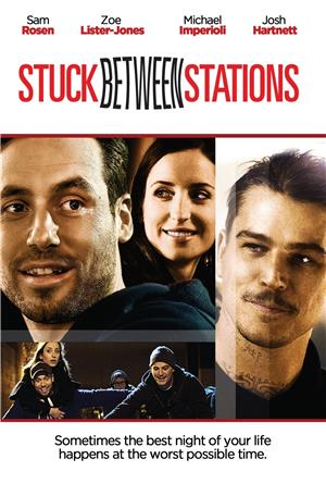 Stuck Between Stations (2011) 1080p Poster