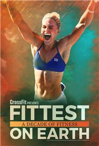Fittest on Earth: A Decade of Fitness (2017) 1080p Poster