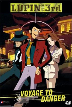 Lupin the Third: Voyage to Danger (1993) Poster