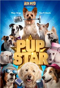Pup Star (2016) 1080p Poster