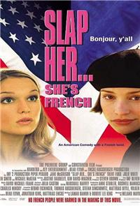 Slap Her... She's French (2002) 1080p Poster