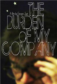 The Burden of My Company (2015) 1080p Poster