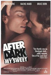 After Dark, My Sweet (1990) 1080p Poster