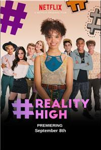 #RealityHigh (2017) 1080p Poster