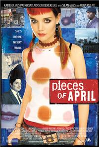 Pieces of April (2003) Poster