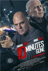 10 Minutes Gone (2019) 1080p Poster