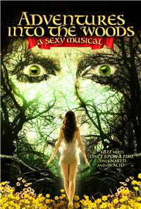 Adventures Into the Woods: A Sexy Musical (2012) 1080p Poster