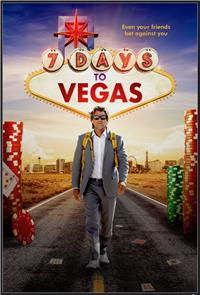 7 Days to Vegas (2019) Poster