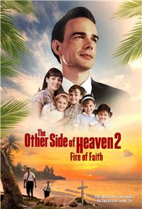 The Other Side of Heaven 2: Fire of Faith (2019) Poster