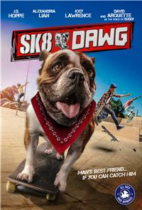 Sk8 Dawg (2018) Poster