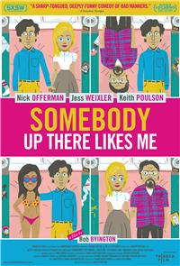 Somebody Up There Likes Me (2013) 1080p poster