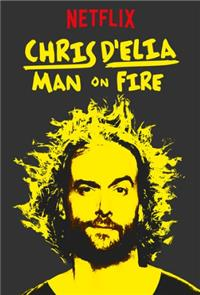 Chris D'Elia: Man on Fire (2017) 1080p Poster