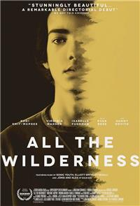 All the Wilderness (2014) Poster