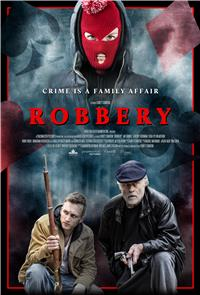 Robbery (2018) 1080p Poster
