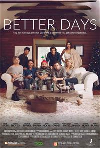 Better Days (2019) 1080p Poster