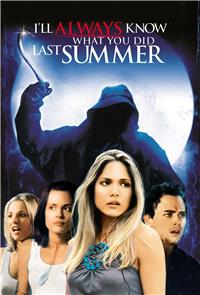 I'll Always Know What You Did Last Summer (2006) 1080p Poster