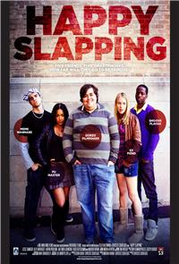 Happy Slapping (2013) 1080p Poster