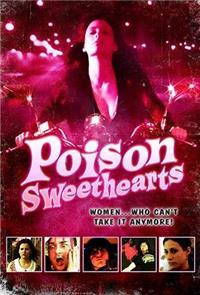 Poison Sweethearts (2008) 1080p Poster