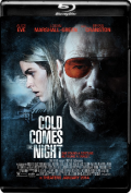 Cold Comes the Night (2013) Poster
