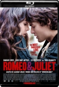 Romeo and Juliet (2013) 1080p Poster