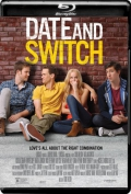 Date and Switch (2014) 1080p Poster