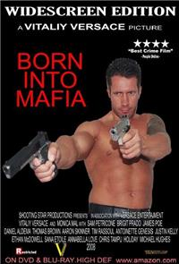 Born Into Mafia (2007) 1080p Poster