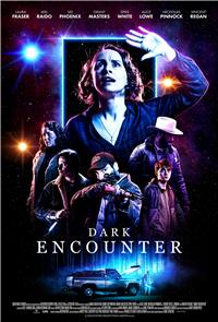 Dark Encounter (2019) 1080p Poster