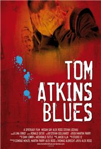 Tom Atkins Blues (2010) 1080p Poster
