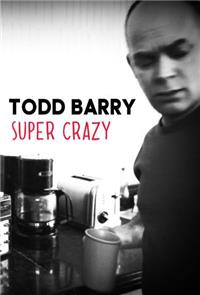 Todd Barry: Super Crazy (2012) 1080p Poster