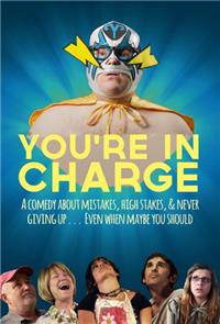 You're in Charge (2013) 1080p Poster