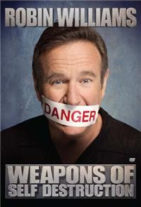 Robin Williams: Weapons of Self Destruction (2009) 1080p Poster