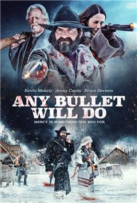 Any Bullet Will Do (2018) 1080p Poster