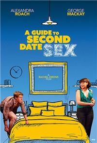 A Guide to Second Date Sex (2019) Poster