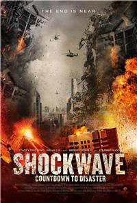 Shockwave Countdown To Disaster (2017) 1080p Poster