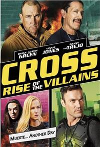 Cross: Rise of the Villains (2019) Poster