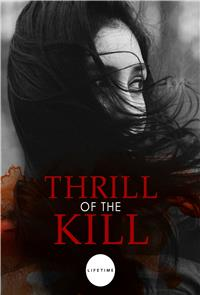 Thrill of the Kill (2006) 1080p Poster