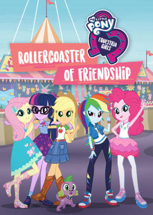 My Little Pony: Equestria Girls - Rollercoaster of Friendship (2018) 1080p Poster