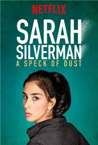 Sarah Silverman: A Speck of Dust (2017) 1080p Poster