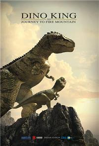 Dino King 3D: Journey to Fire Mountain (2018) 1080p Poster