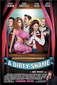 A Dirty Shame (2004) 1080p Poster